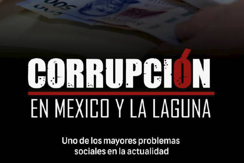 Corrupción en México y La Laguna | 2018